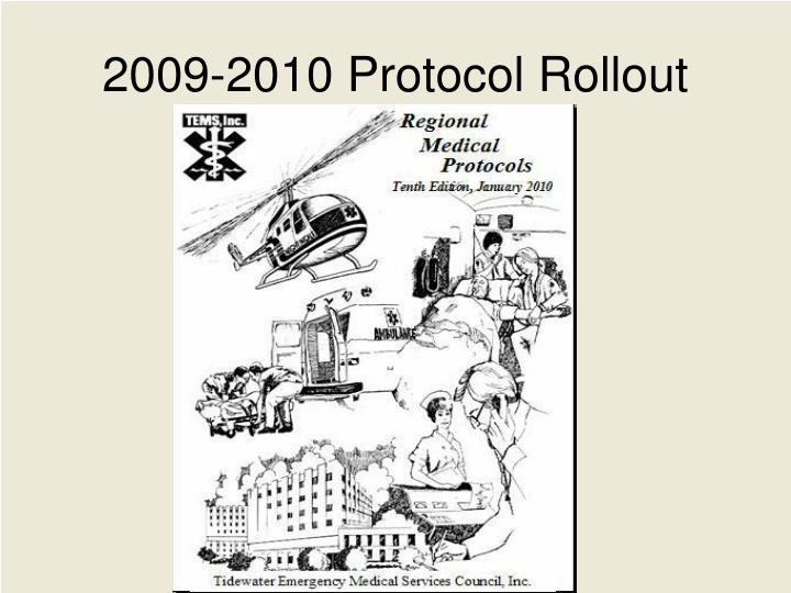 2009 2010 protocol rollout n.