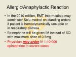 allergic anaphylactic reaction