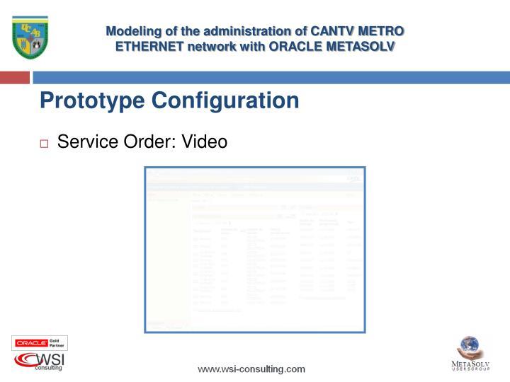 Prototype Configuration