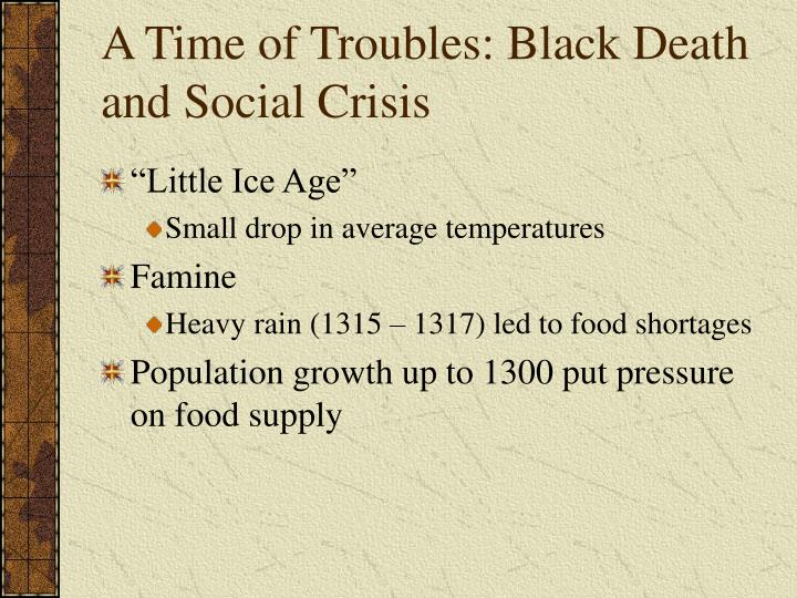 A time of troubles black death and social crisis