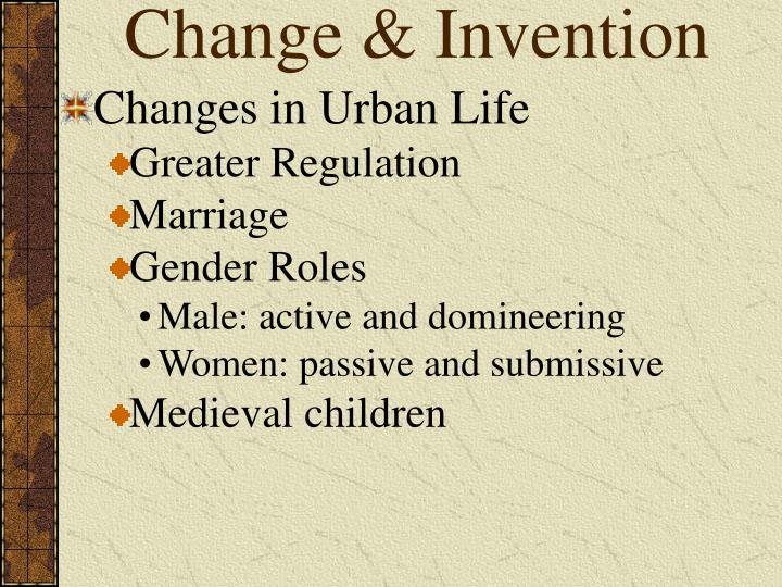 Change & Invention