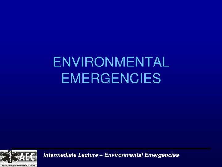 environmental emergencies n.