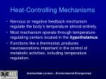 heat controlling mechanisms