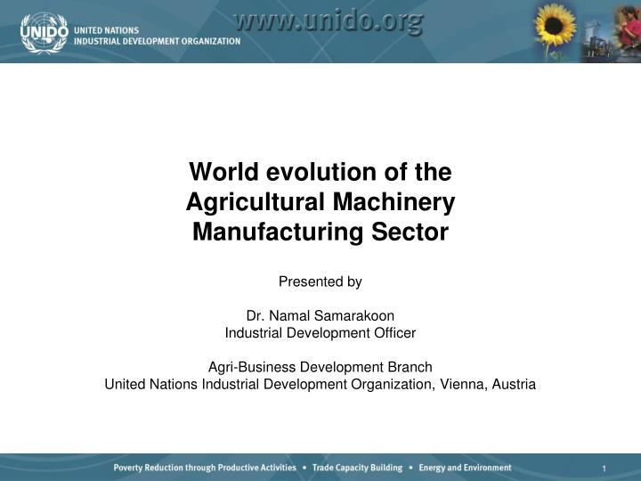 world evolution of the agricultural machinery manufacturing sector n.