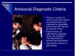 antisocial diagnostic criteria