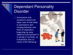 dependant personality disorder