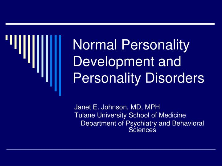normal personality development and personality disorders n.