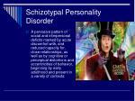 schizotypal personality disorder