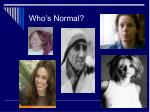 who s normal1