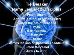 tie breaker name jesus 12 disciples