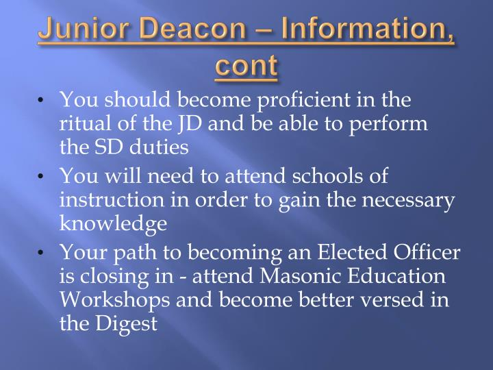 Junior Deacon – Information,