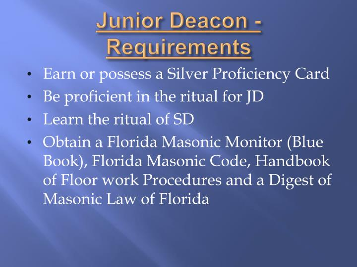 Junior Deacon - Requirements