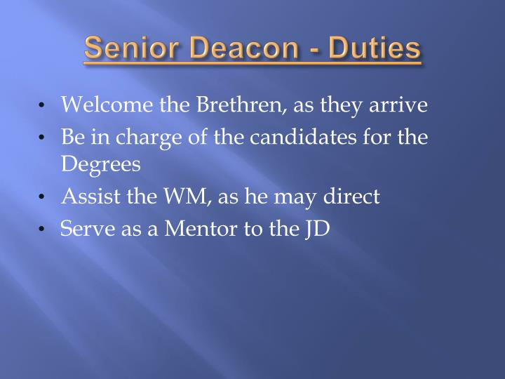 Senior Deacon - Duties