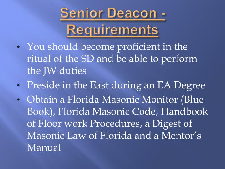 Senior Deacon - Requirements