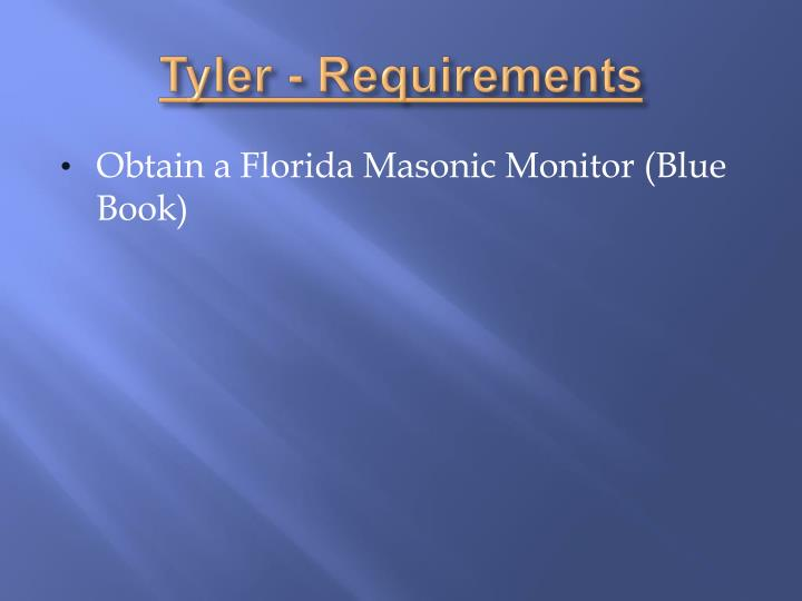 Tyler - Requirements