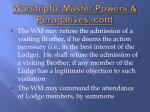 worshipful master powers perogatives cont3