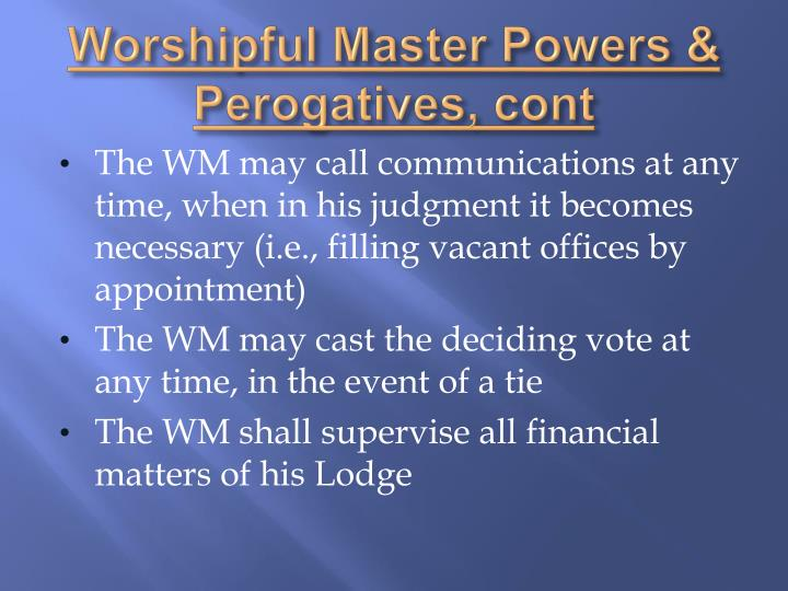 Worshipful Master Powers &