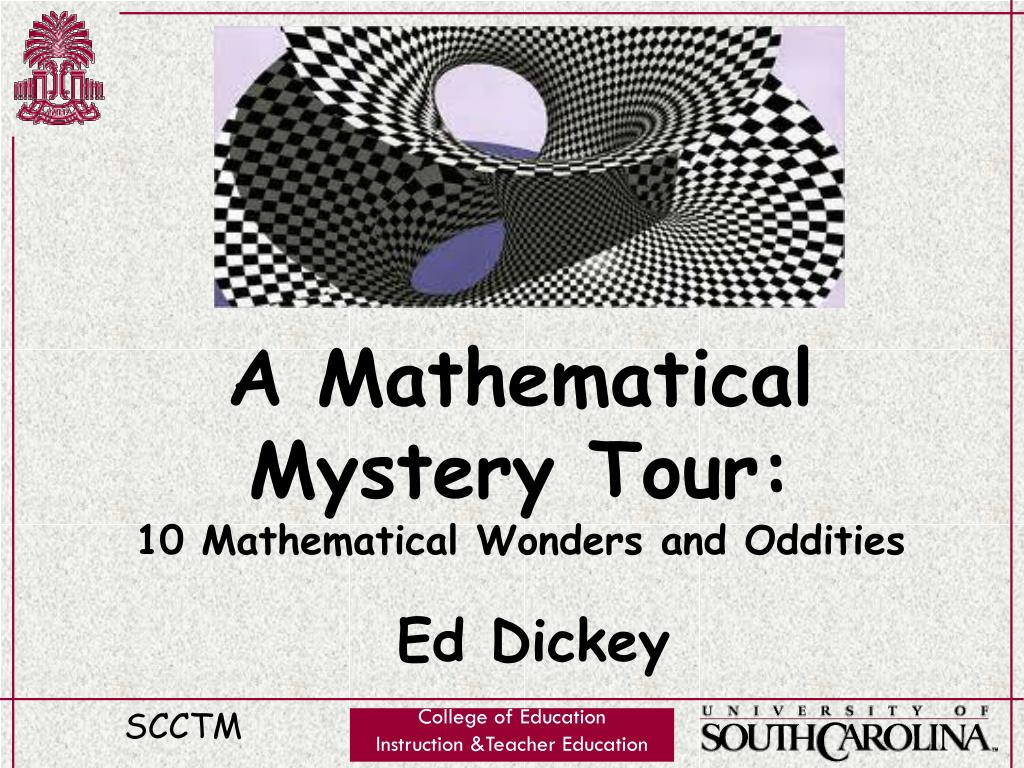 a mathematical mystery tour 10 mathematical wonders and oddities l.