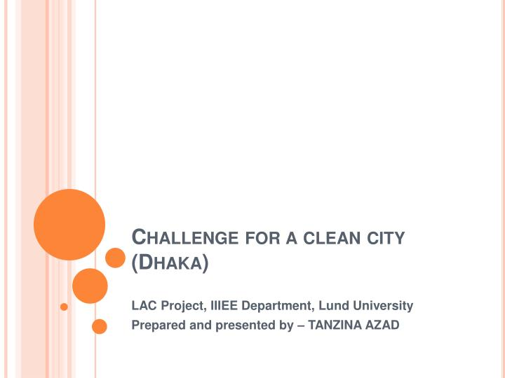 challenge for a clean city dhaka n.