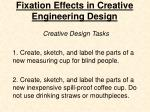fixation effects in creative engineering design