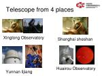 telescope from 4 places