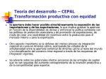 teor a del desarrollo cepal transformaci n productiva con equidad2