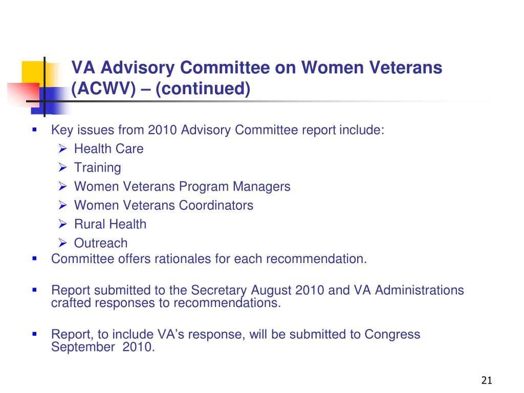 VA Advisory Committee on Women Veterans (ACWV) – (continued)
