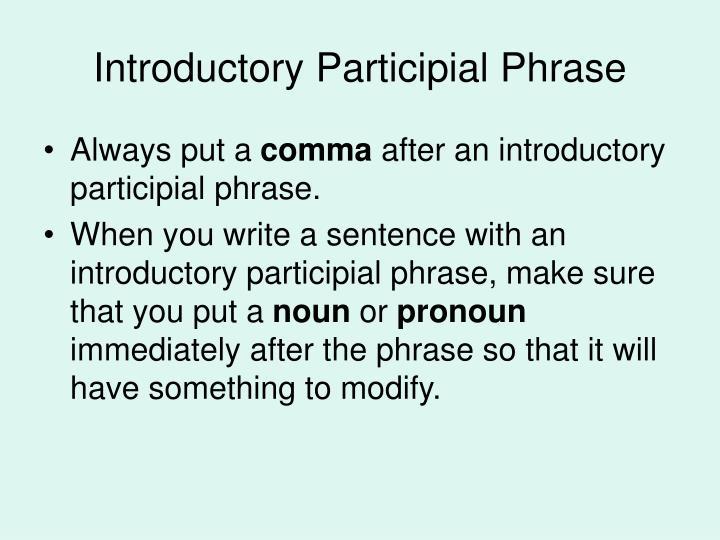 Introductory Participial Phrase
