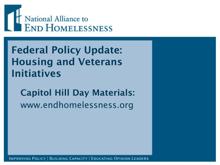 Federal policy update housing and veterans initiatives