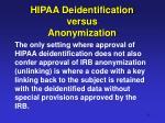 hipaa deidentification versus anonymization