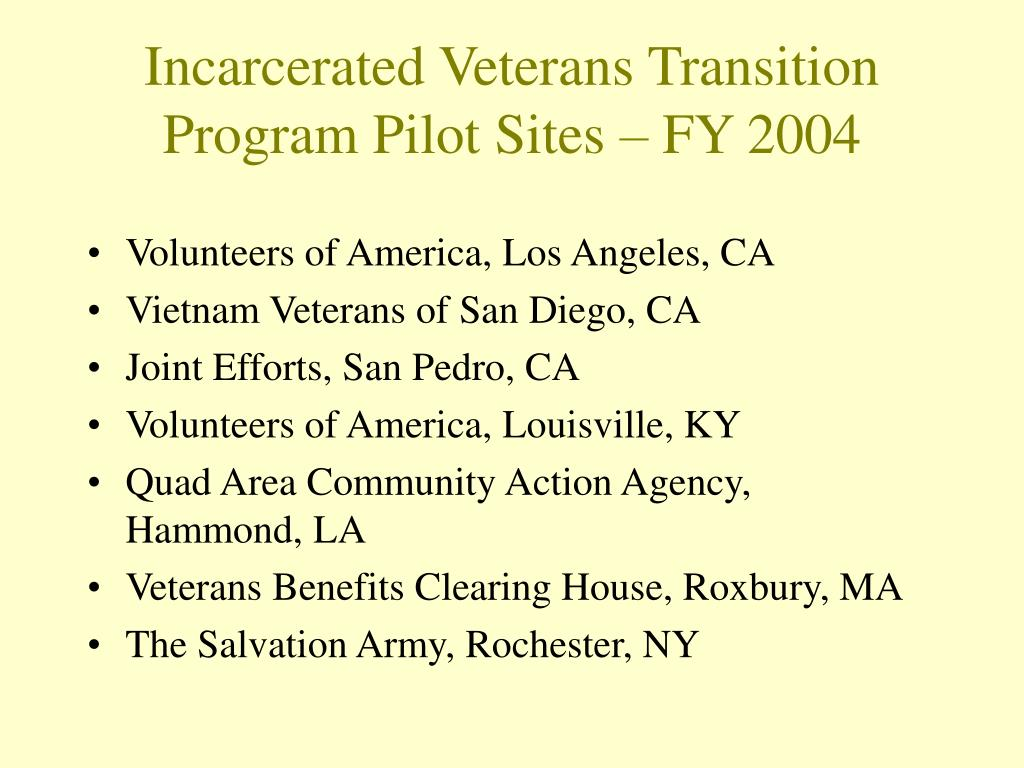 Incarcerated Veterans Transition Program Pilot Sites – FY 2004