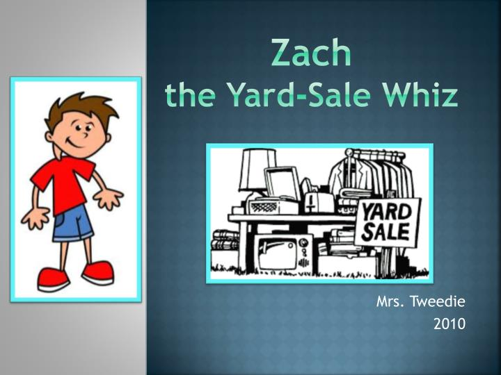 zach the yard sale whiz n.