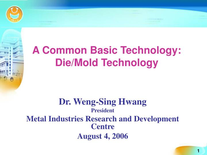 a common basic technology die mold technology n.