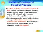 die mold foundation of industrial products