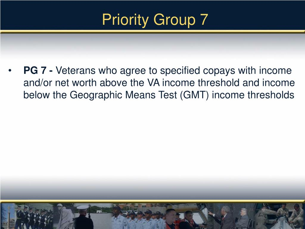 Priority Group 7