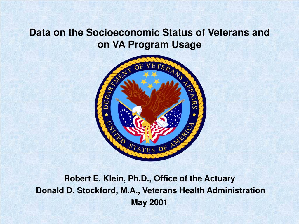 data on the socioeconomic status of veterans and on va program usage l.