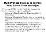 multi pronged strategy to improve road safety steps envisaged