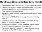 multi pronged strategy to road safety contd