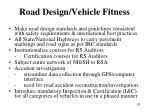 road design vehicle fitness
