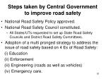 steps taken by central government to improve road safety