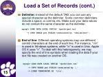 load a set of records cont