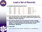 load a set of records