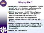 why mysql