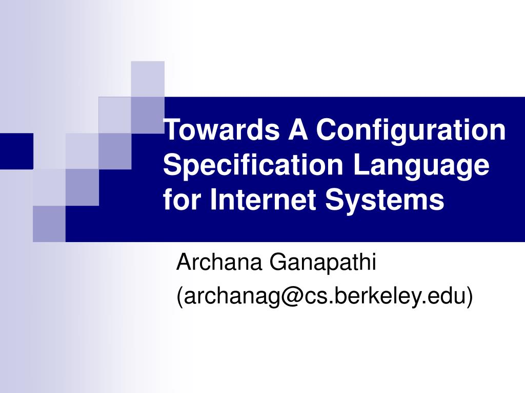 towards a configuration specification language for internet systems l.