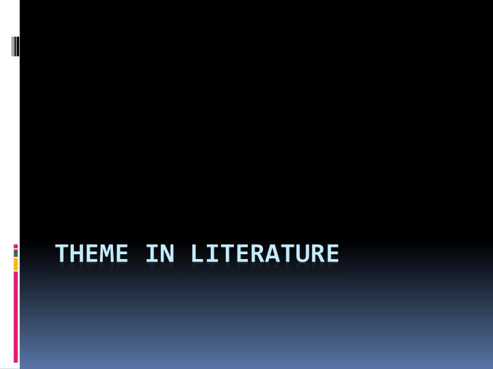 theme in literature n.