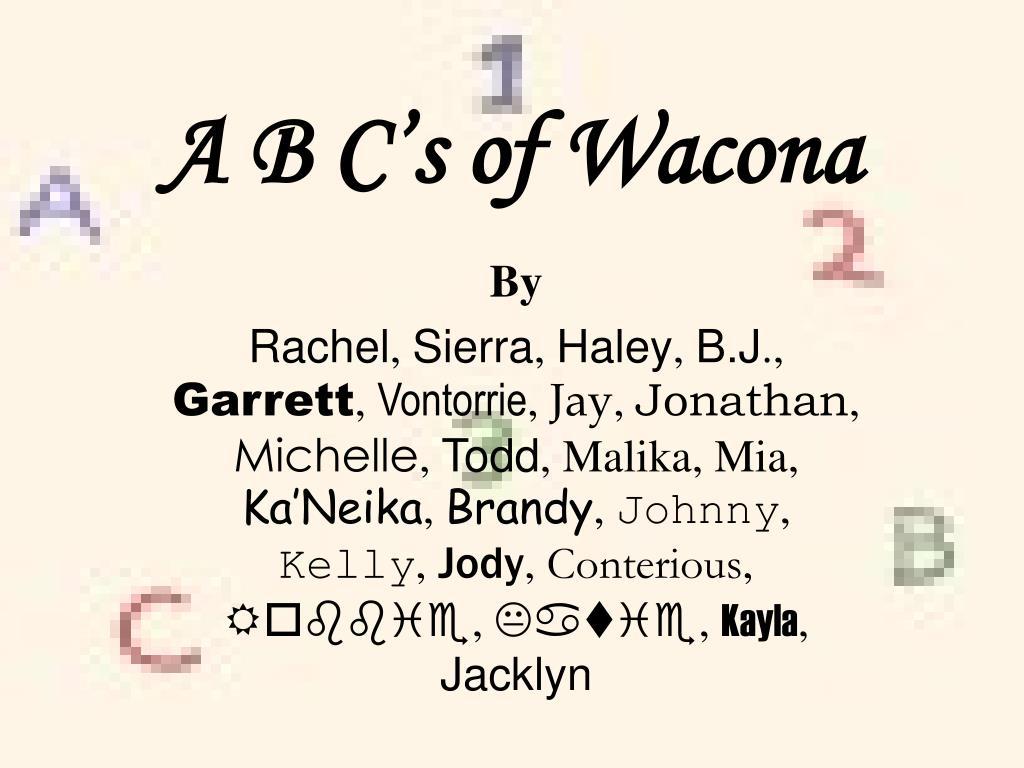 A B C's of Wacona
