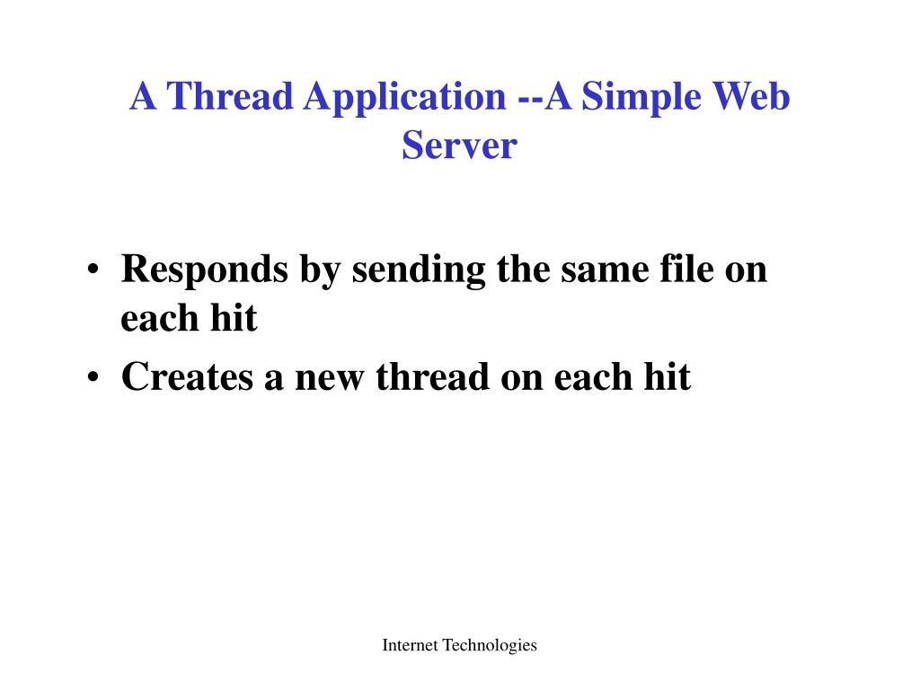 A Thread Application --A Simple Web Server