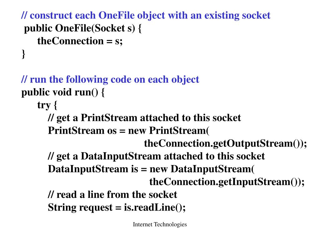 // construct each OneFile object with an existing socket