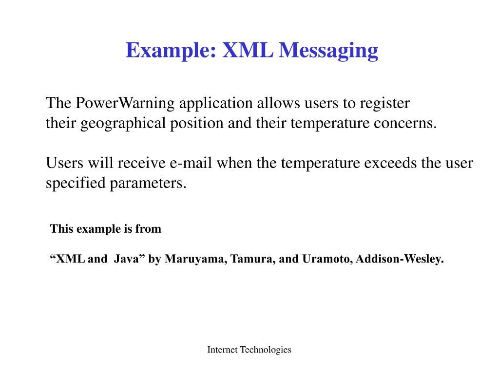 Example: XML Messaging