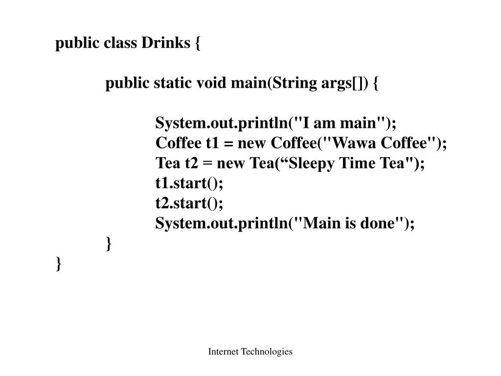 public class Drinks {